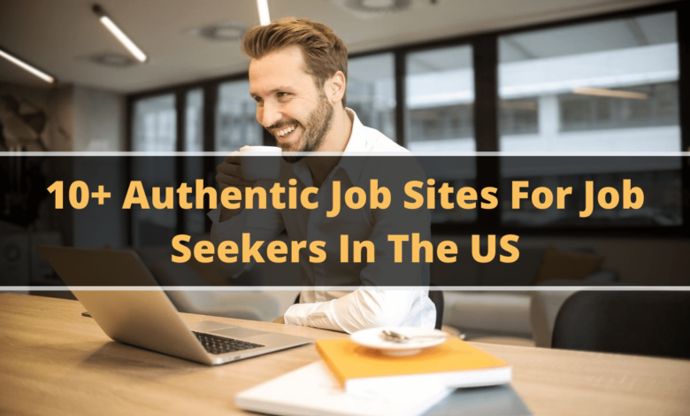 10+ Authentic Job Sites In The US For The Job Seekers (1)