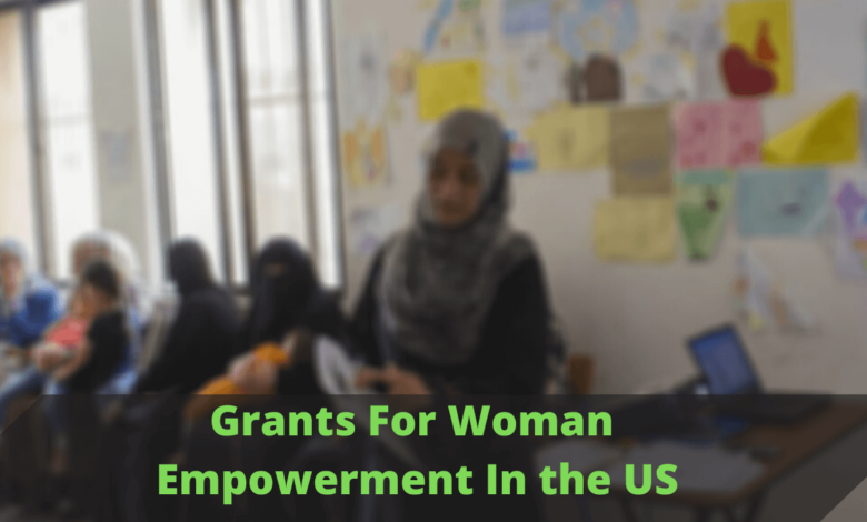 Grants For Woman Empowerment In the US