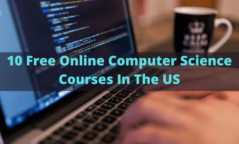 Best Free Online Computer Science Courses In the US